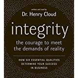 Integrity CD: The Courage to Meet the Demands of Reali
