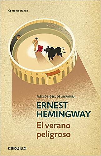 El verano peligroso - Ernest Hemingway