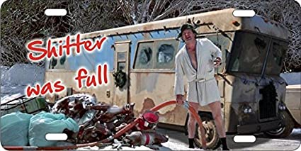 Christmas Vacation Cousin Eddie.Atd Christmas Vacation Cousin Eddie Rv Novelty Front License Plate Shitter Was Full