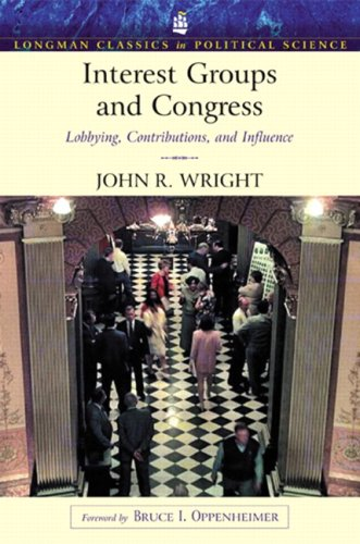 Interest Groups And Congress: Lobbying, Contributions And Influence (Longman Classics Series)- (Value Pack w/MySearchLab
