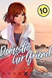 Domestic Girlfriend Vol. 10