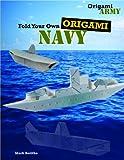 Fold Your Own Origami Navy, Mark Bolitho, 1477713182