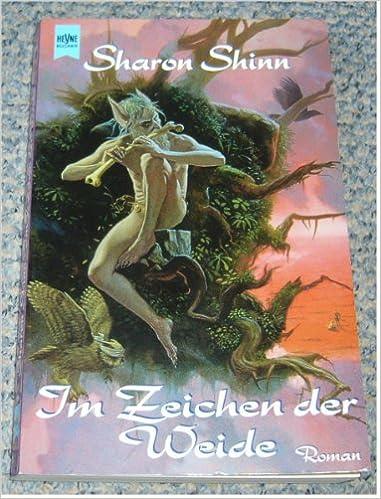 Sharon Shinn - Im Zeichen der Weide