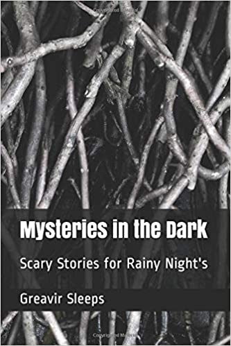 Mysteries in the Dark: Scary Stories for Rainy Night's