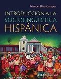 Introducción a la sociolingüística hispánica