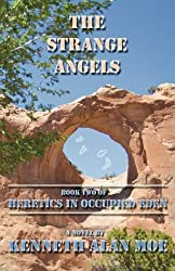 The Strange Angels: Book Two of Heretics in Occupied Eden (Volume 2)