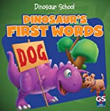 Dinosaur's First Words, Ava Saviola, 1433971569