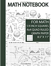 Math Notebook 1/4 inch Squares: 1/4 Inch Squares Graphing Paper, Math Notebook Graph Paper, Math Notebook Grid, Math Notebook for School, 1/4 Inch Graph Paper, Large Size, 8.5 x 11