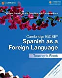 Cambridge IGCSE Spanish as a Foreign Language Teacher's Book (Cambridge International IGCSE)