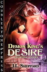 Demon King's Desire [Elemental Sisters]