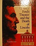 The Story of Ford's Theatre and the Death of Lincoln, Zachary Kent, 0516047299