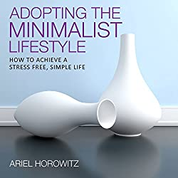 Adopting the Minimalist Lifestyle