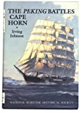 The Peking Battles Cape Horn, Johnson, Irving, 0930248074