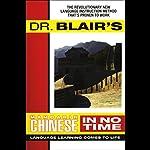 Dr. Blair's Mandarin Chinese in No Time | Robert Blair