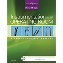 Instrumentation for the Operating Room - E-Book: A Photographic Manual