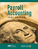 img - for Payroll Accounting 2007 (with Payroll CD and ADP CD) book / textbook / text book