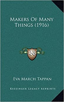 Book Makers Of Many Things (1916)