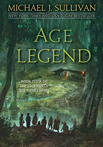 Age of Legend (The Legends of the First Empire Book 4) by [Sullivan, Michael J.]