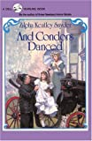 And Condors Danced, Zilpha Keatley Snyder, 0375895175