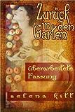 Zurück in den Garten (Deutsche Tabu Erotika 0) (German Edition)
