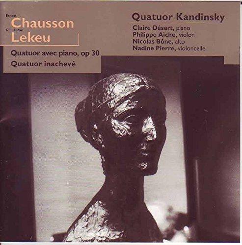 Chausson Piano Quartet / Lekeu Unfinished Quartet