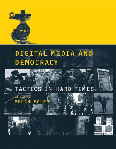 Books : Digital Media and Democracy: Tactics in Hard Times (The MIT Press)