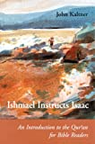 img - for Ishmael Instructs Isaac: An Introduction to the Qur'an for Bible Readers (Connections) book / textbook / text book