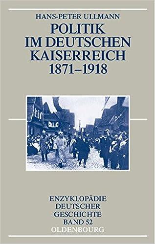 Politik Im Deutschen Kaiserreich 1871 1918 Enzyklopädie Deutscher