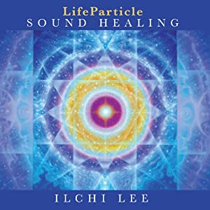 LifeParticle Sound Healing Speech