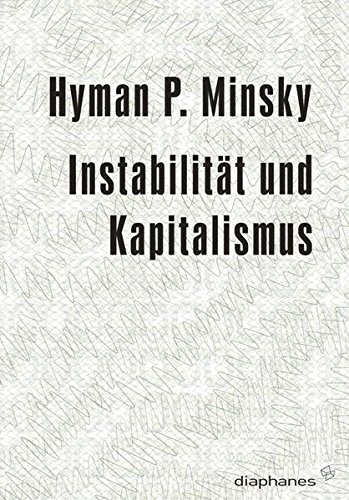 Instabilität Und Kapitalismus  Minima Oeconomica