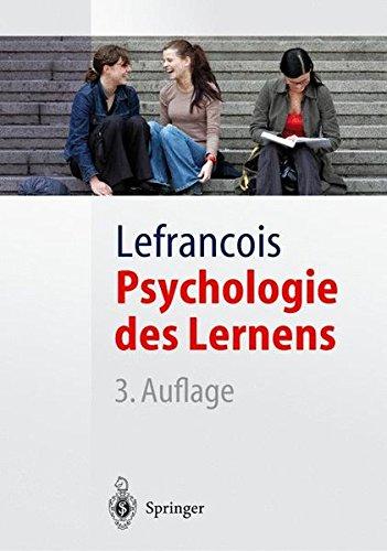 Psychologie des Lernens: Report von Kongor dem Androneaner (Springer-Lehrbuch)
