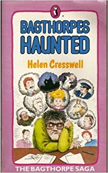 Bagthorpes Haunted: Being the Sixth Part of the Bagthorpe Saga by Helen Cresswell (1988-03-01)