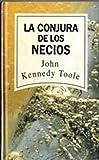 Image of La Conjura De Los Necios