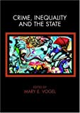 Crime, Inequality and the State, , 0415382688