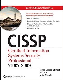 CISSP: Certified Information Systems Security Professional Study ...
