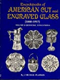 Encyclopedia of American Cut and Engraved Glass, J. Michael Pearson, 0916528014