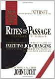 img - for By John Lucht - Rites of Passage: At $100, 000 to $1 Million: Your Insider's Lifetime Guide to Executive Job-Changing & Faster Career Progress: Your Insider's ... ... ... Easier Career Progress in the 21st Century (Revised edition) (8.2.2000) book / textbook / text book