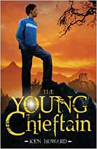 the young chieftain ken howard 9781848530331 amazoncom
