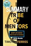 img - for SUMMARY Tribe Of Mentors: Short Life Advice from the Best in the World book / textbook / text book