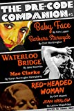 The Pre-Code Companion, Issue #1: Baby Face, Waterloo Bridge, Red-Headed Woman
