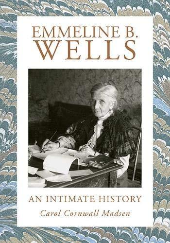 Emmeline B. Wells: An Intimate History: Amazon.es: Madsen, Carol Cornwall: Libros en idiomas extranjeros