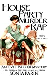 House Party Murder Rap: 1920s Historical Cozy Mystery (An Evie Parker Mystery) by  Sonia Parin in stock, buy online here