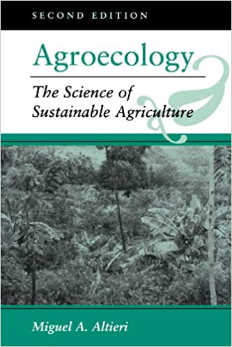 agroecology the science of sustainable agriculture second edition english edition