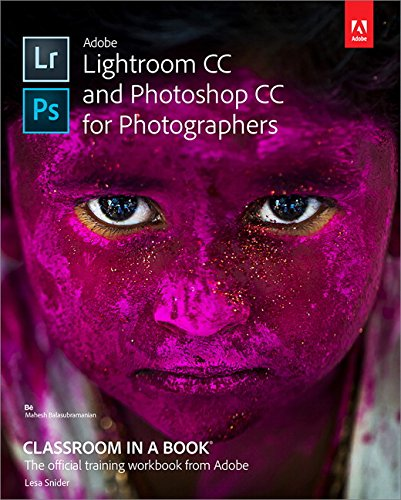 - Adobe Lightroom CC and Photoshop CC for Photographers Classroom in a Book