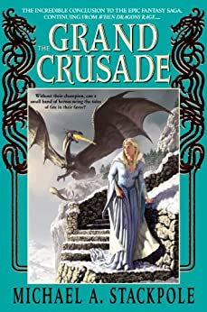 The Grand Crusade (Dragoncrown War Cycle Book 3) by [Stackpole, Michael A.]
