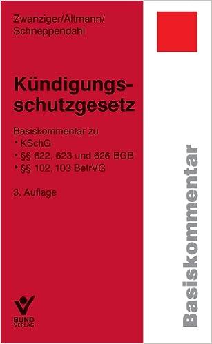 Kündigungsschutzgesetz Basiskommentar Zu Kschg 622 623 Und 626
