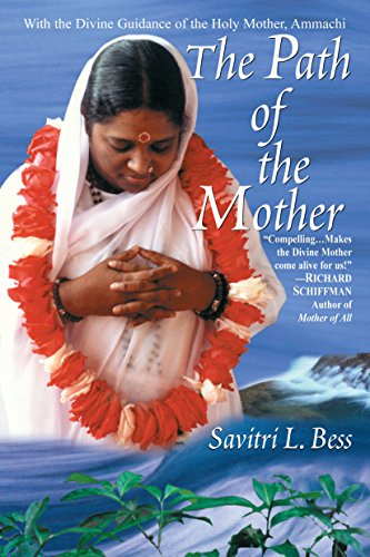 The Path of the Mother: With the Divine Guidance of the Holy Mother Amma by [Bess, Savitri L.]