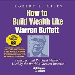 How to Build Wealth Like Warren Buffett Speech