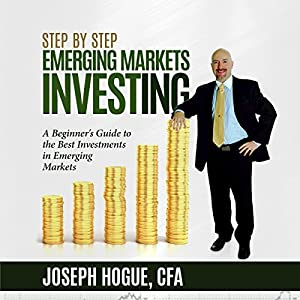 Step by Step Emerging Markets Investing Audiobook