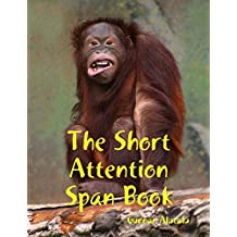 The Short Attention Span Book
